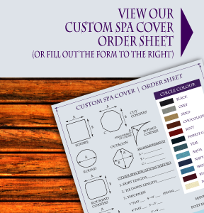 View Our Custom Spa Cover Order Sheet | Order sheet